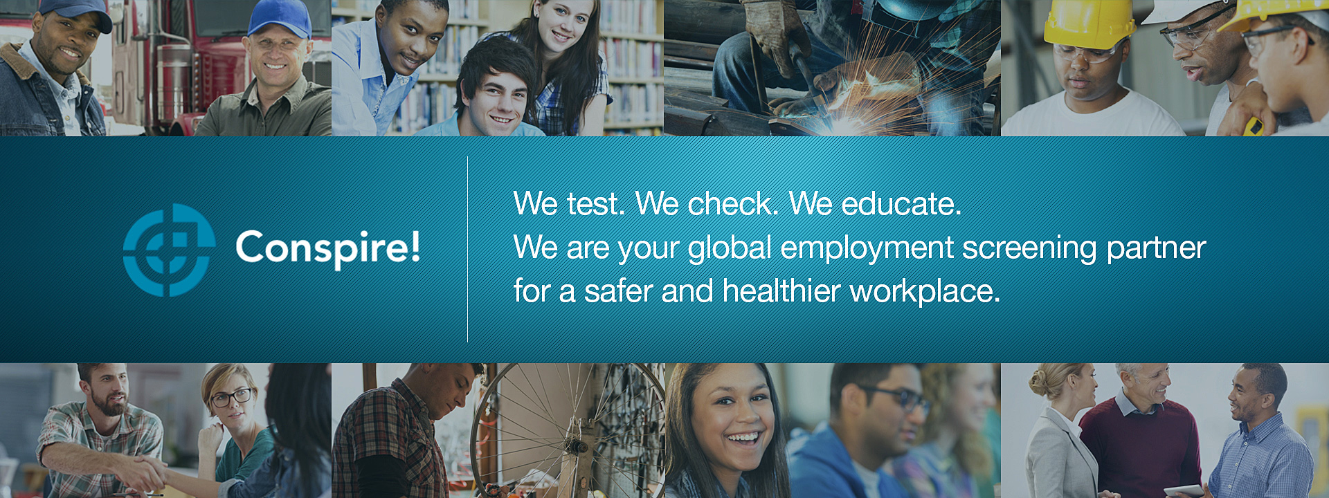 Conspire - We test. We check. We educate. We are Your global employment screening partner for a safer and healthier workplace.